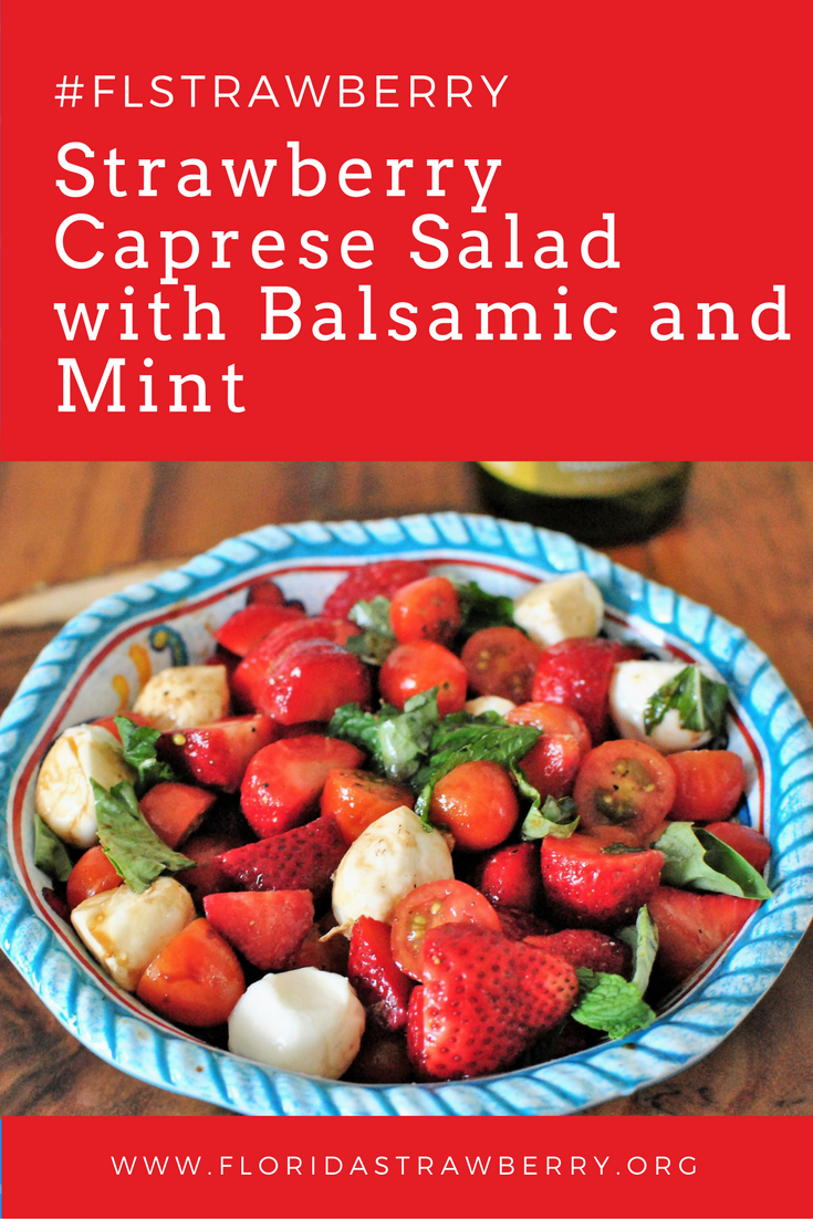 Strawberry Caprese Salad with Balsamic and Mint #FLStrawberry